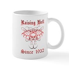 Raising Hell Since 1932 Mug
