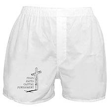Jesus Hates Capital Punishment Boxer Shorts
