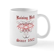 Raising Hell Since 1962 Mug