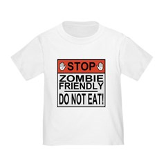 Stop Zombie Friendly Do Not Eat T