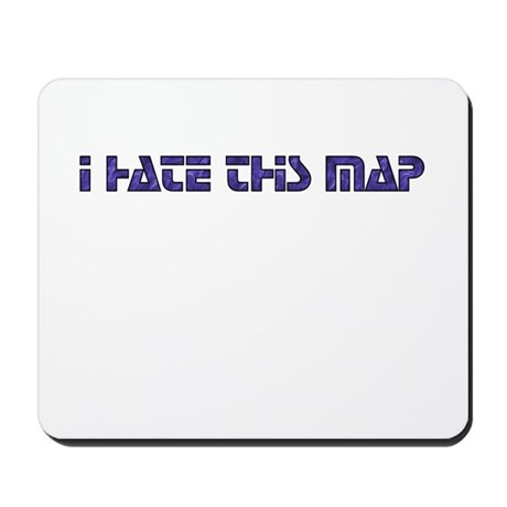 I hate this map Mousepad