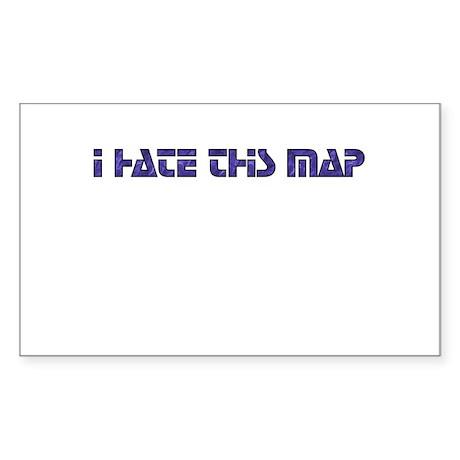 I hate this map Sticker (Rectangular)