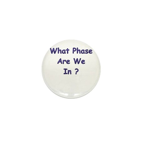 What Phase Mini Button (10 pack)