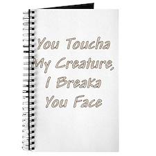 You Toucha Journal
