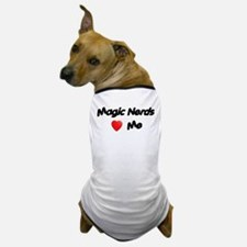 Magic Nerds (heart) Me Dog T-Shirt