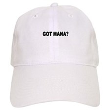 Got Mana Baseball Cap
