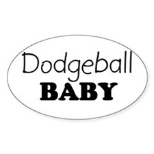 Dodgeball baby Oval Decal