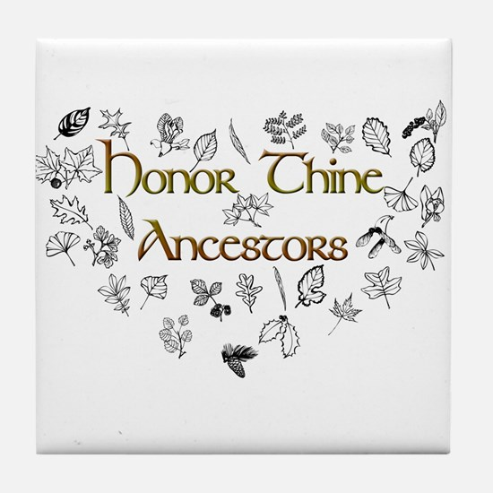 Honor Thine Ancestors Tile Coaster
