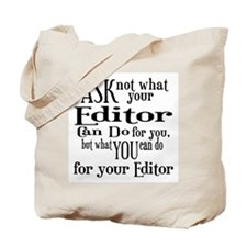 Ask Not Editor Tote Bag