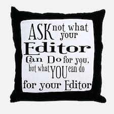 Ask Not Editor Throw Pillow