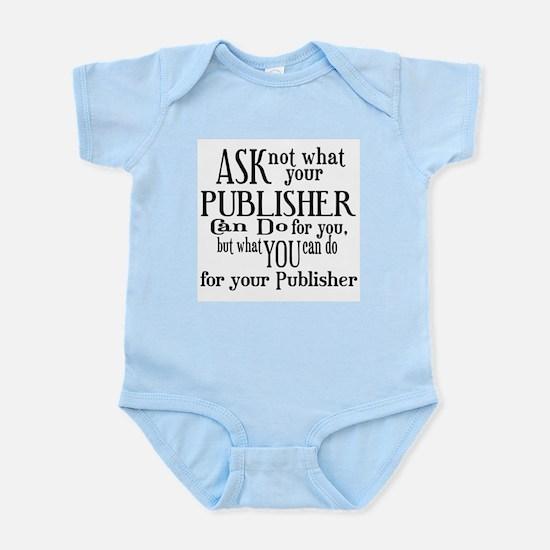 Ask Not Publisher Infant Bodysuit