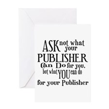 Ask Not Publisher Greeting Card