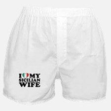 I Love My Sicilian Wife Boxer Shorts
