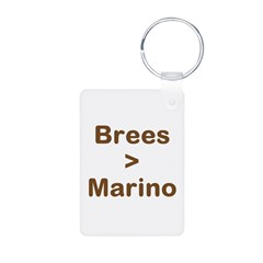 Brees Greater than Marino Keychains