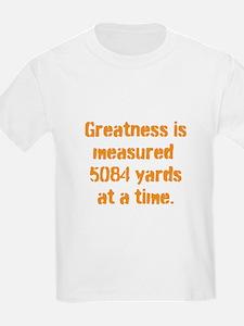 Greatness is measured 5084 ya T-Shirt