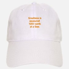 Greatness is measured 5084 ya Baseball Baseball Cap