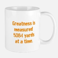 Greatness is measured 5084 ya Mug