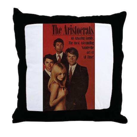 The Aristocrats Throw Pillow