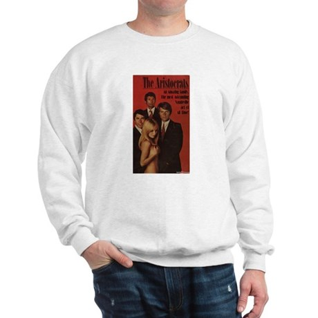 The Aristocrats Sweatshirt