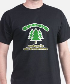 Trees: Nature's Air Freshener T-Shirt