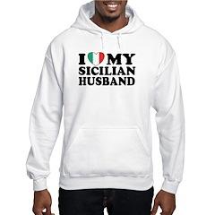 I Love My Sicilian Husband Hooded Sweatshirt