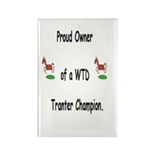 Proud Owner of A Tranter Campion Rectangle Magnet