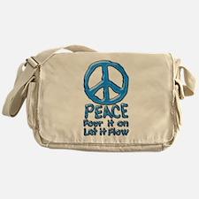 PEACE Pour it on Let it Flow on White Messenger Ba