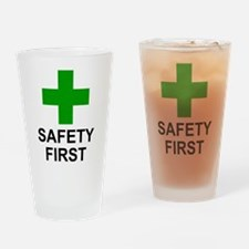 SAFETY FIRST - Drinking Glass