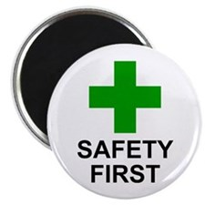 SAFETY FIRST - Magnet