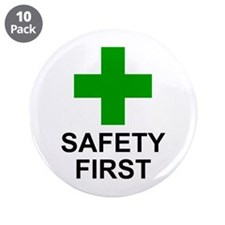 """SAFETY FIRST - 3.5"""" Button (10 pack)"""
