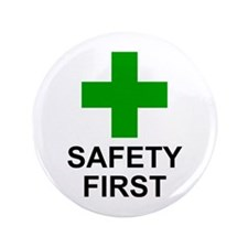 "SAFETY FIRST - 3.5"" Button (100 pack)"