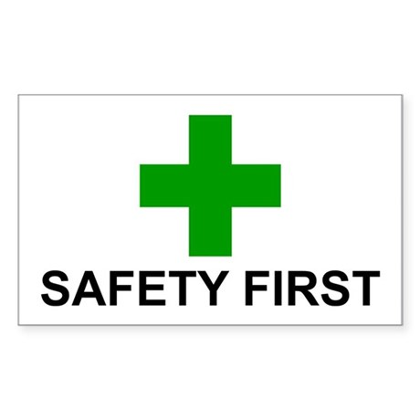 SAFETY FIRST - Sticker (Rectangle)