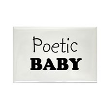 Poetic baby Rectangle Magnet