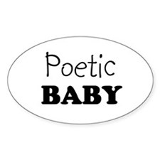 Poetic baby Oval Decal