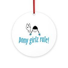 pony girlz rule! Ornament (Round)