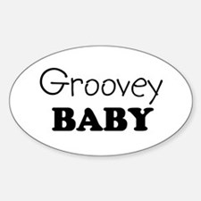 Groovey baby Oval Decal