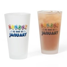 Aubrey is Due in January Drinking Glass