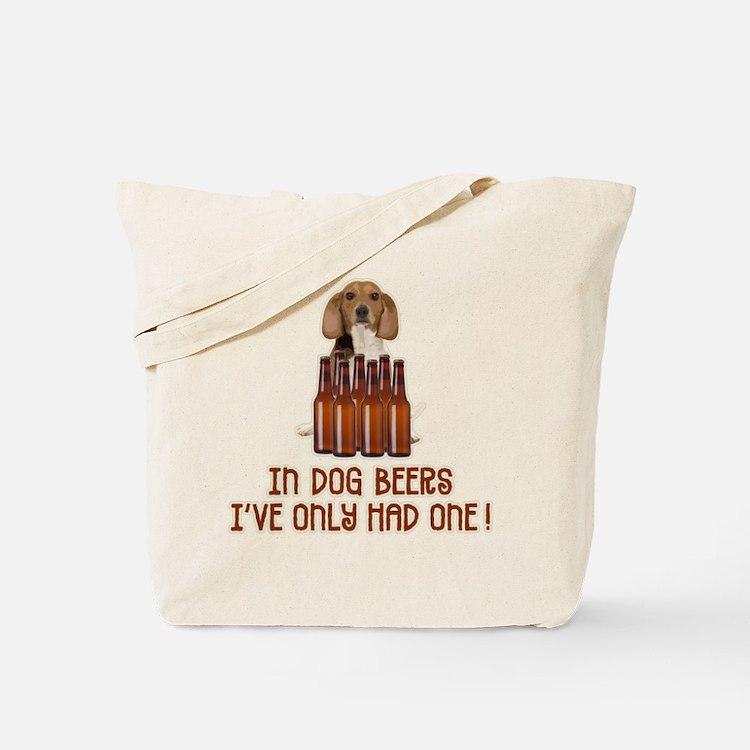 In Dog Beers ... Tote Bag