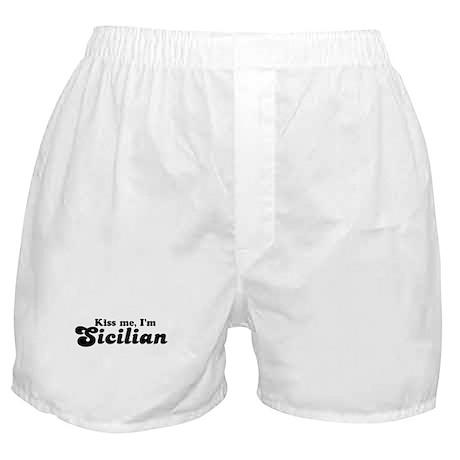 Kiss Me I'm Sicilian Boxer Shorts