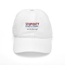 Stupidity - Baseball Cap