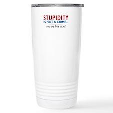 Stupidity - Travel Mug