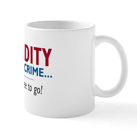 Stupidity - Mug