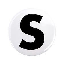 """Letter S 3.5"""" Button"""