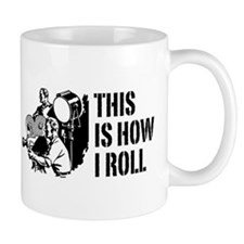 This Is How I Roll Film Mug