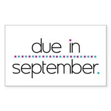 Due in September Rectangle Decal