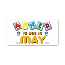 Asher is Due in May Aluminum License Plate