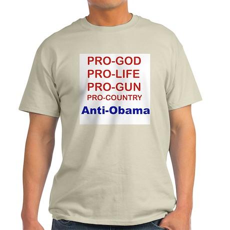 PRO-GOD, PRO-LIFE, PRO-GUN, PRO-COUNTRY... Light T