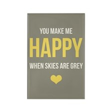 You Make Me Happy... Rectangle Magnet