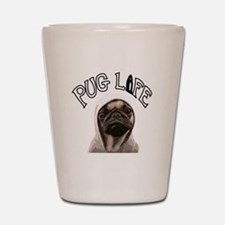 Pug Life Shot Glass