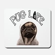 Pug Life Mousepad